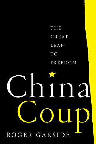 China Coup: The Great Leap to Freedom (English Edition)