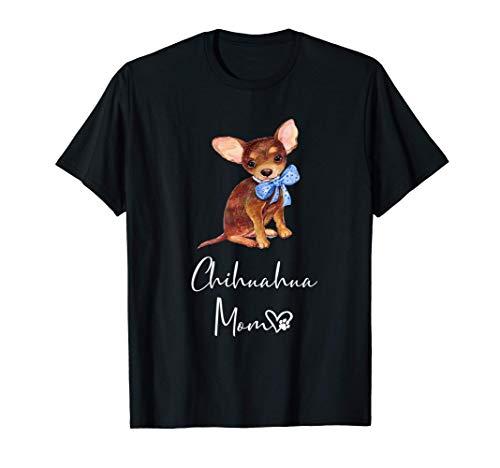 CHIHUAHUA MOM perro regalo de mamá madre CHIHUAHUA Camiseta