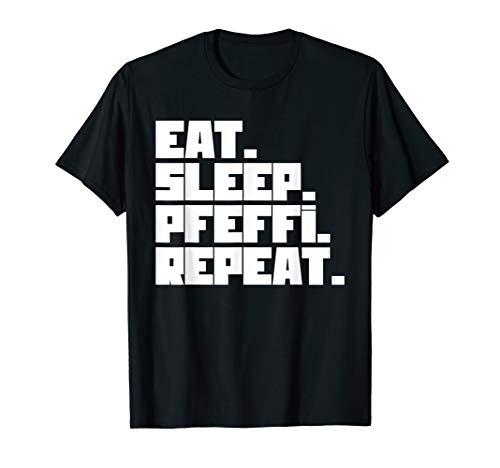 Eat Sleep Pfeffi Repeat T-Shirt Alkohol Saufen Schnaps