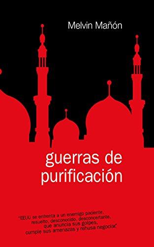 GUERRAS DE PURIFICACIÓN