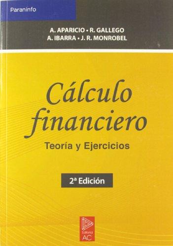 Cálculo financiero. Teoría y ejercicios (Matemáticas)