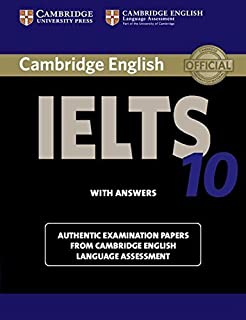 Cambridge IELTS 10 Student's Book with Answers: Authentic Examination Papers from Cambridge English Language Assessment (I...