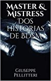 master and mistress - Master & Mistress  Dos historias de BDSM (Spanish Edition)