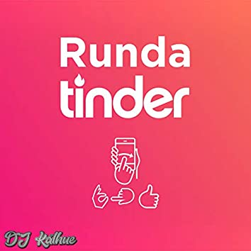 Runda Tinder