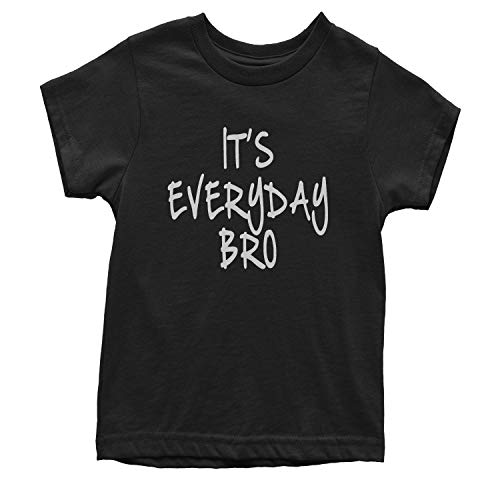 Youth (White Print) It's Everyday Bro T-Shirt Medium Black