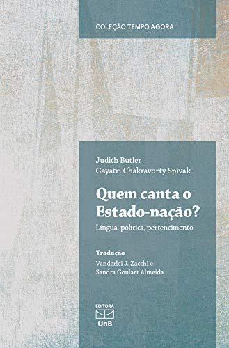 Quem Canta o Estado-Nação?: Língua, Política, Pertencimento