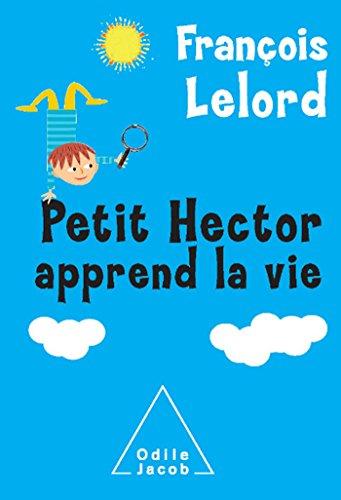 Petit Hector apprend la vie