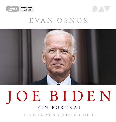 Joe Biden. Ein Porträt: Ungekürzte Lesung mit Steffen Groth (1 mp3-CD)