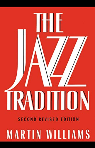 The Jazz Tradition: Second Revised Edition