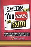 SECRETOS de un YOUTUBER de ÉXITO
