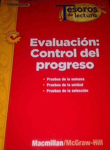 Tesoros de Lectura, a Spanish Reading/Language Arts Program, Grade K, Monitoring Program Assessment