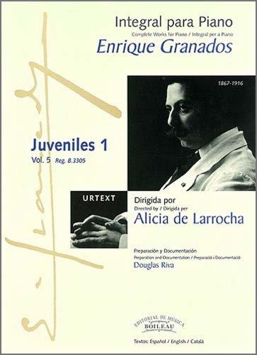 Integral para piano Enrique Granados: Juveniles 1