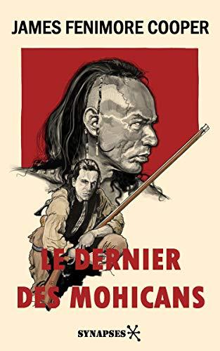 Le Dernier des Mohicans (French Edition)