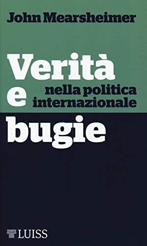 Verità e bugie nella politica internazionale