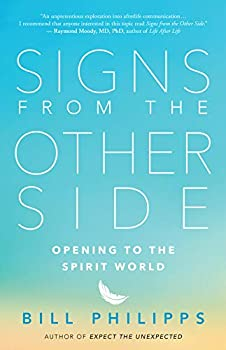 Signs from the Other Side  Opening to the Spirit World