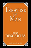 Treatise of Man (Great Minds)