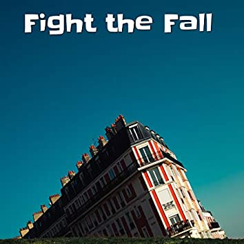 Fight the Fall