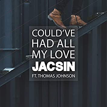 Could've Had All My Love (feat. Thomas Johnson)
