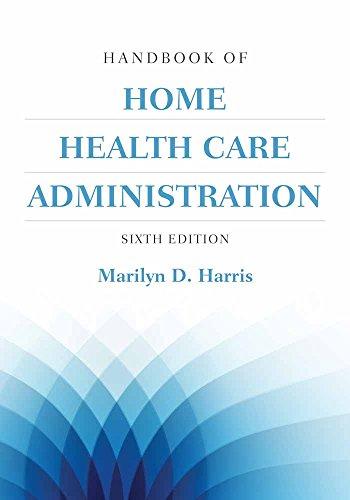 Handbook of Home Health Care Administration