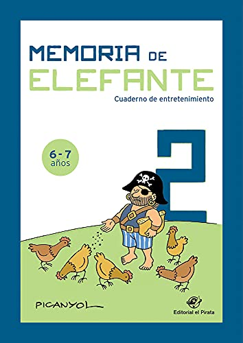 Memoria de elefante: Cuaderno para Segundo De Primaria: Juegos para 6 y 7 años: segundo de primaria - Cuadernillo de actividades: 2 (Cuaderno de actividades)