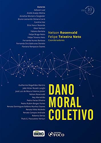 Dano moral coletivo - 1ª edição - 2018