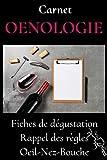 Carnet OENOLOGIE -carnet de degustation vin-livre vin oenologie-guide oenologie-apprendre le vin-oenologie cadeau-arome vin: livre sommelier-livre ... vin pour les nuls-livre vin rouge