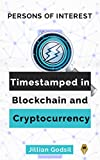 Persons of Interest : Timestamped in Blockchain and Cryptocurrency, Vol 1. 2020 (English Edition)