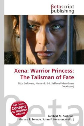 Xena: Warrior Princess: The Talisman of Fate: Titus Software, Nintendo 64, Saffire (Video Game Developer)