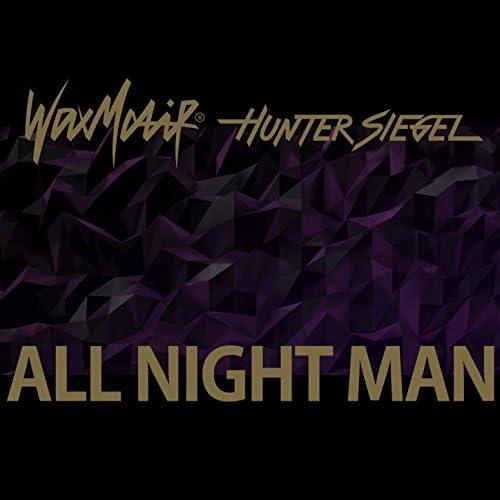 Wax Motif & Hunter Siegel