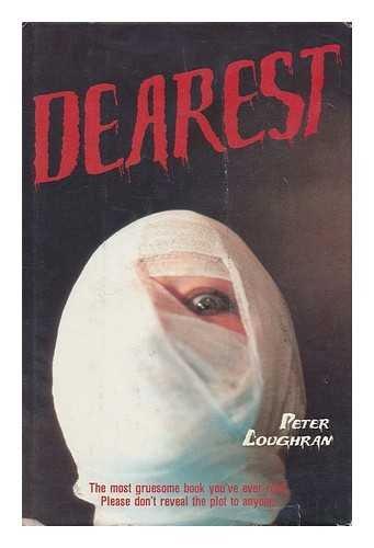 Dearest / Peter Loughran