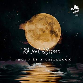 Hold És A Csillagok (feat. Weyron)