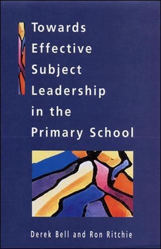 Towards Effective Subject Leadership In The Primary Schoolaa