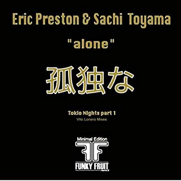 Alone - Tokyo Nights Part I
