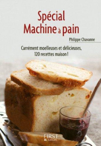 Petit livre de - Spécial machine à pain (Le petit livre)