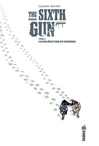 THE SIXTH GUN - Tome 5