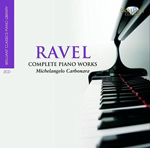 Ravel: Complete Piano Works - Brilliant Classic Piano Library