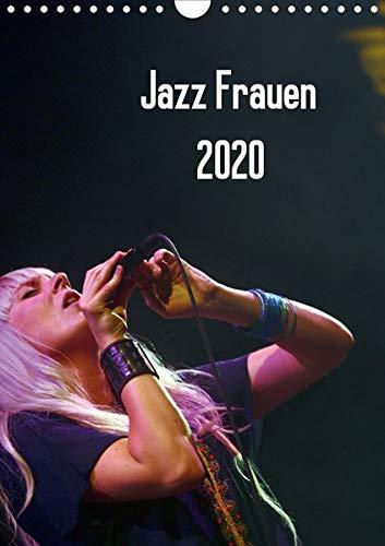 Jazz Frauen 2020 (Wandkalender 2020 DIN A4 hoch): Jazz Frauen - Der Jazz-Kalender fürs ganze Jahr (Monatskalender, 14 Seiten ) (CALVENDO Kunst)