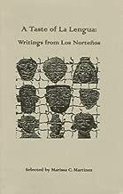 A Taste of La Lengua: Writings From Los Norteños