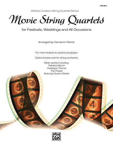 Movie String Quartets for Festivals, Weddings, and All Occasions: Violin 2, Parts (Alfred's Ovation String Quartet Series)