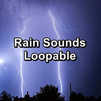 Rain Sounds Loopable
