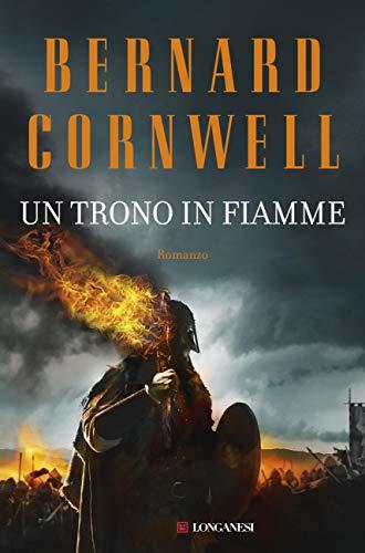 Un trono in fiamme: Le storie dei re sassoni