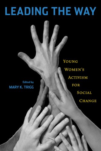 Leading the Way: Young Women's Activism for Social Change