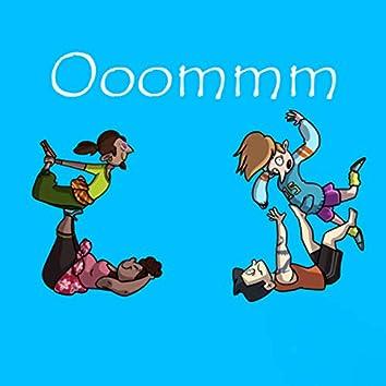 Ooommm