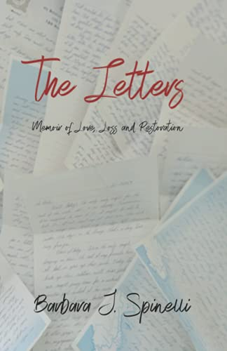 Compare Textbook Prices for The Letters: Memoir of Love, Loss and Restoration  ISBN 9781637770917 by Spinelli, Barbara