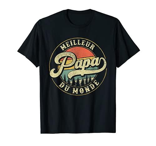 Homme Meilleur papa du monde Cadeau pour la fête des pères T-Shirt