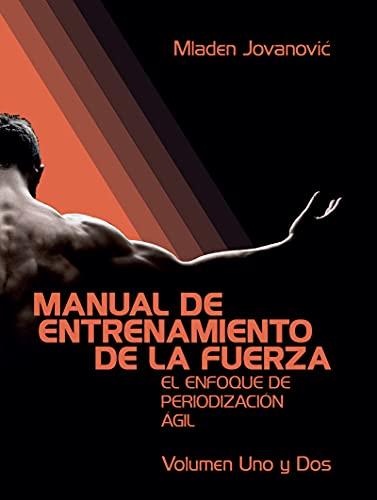 Manual De Entrenamiento De La Fuerza de Mladen Jovanović