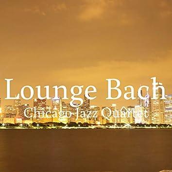 Lounge Bach