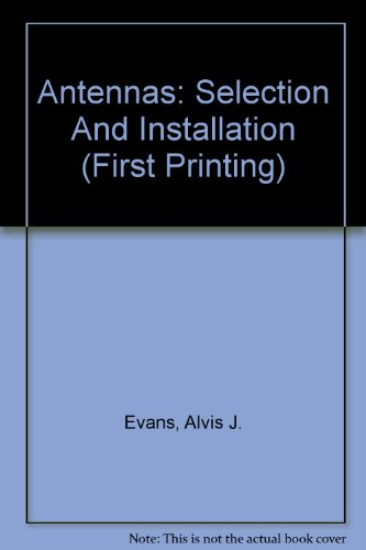 Antennas: Selection and installation