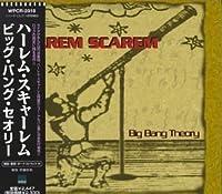 Big Bang Theory by Harem Scarem (2004-04-06)