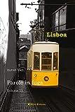 Parole in fuga. Lisboa (Vol. 11) (Orizzonti)
